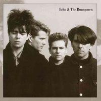 Echo & the Bunnymen [Bonus Tracks] [Remaster]