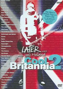 Later: Cool Britannia, Vol. 2