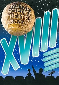 Mystery Science Theater 3000: XVIII