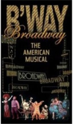 Broadway: The American Musical [Box]