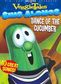 VeggieTales - Sing Alongs: Dance of the Cucumber