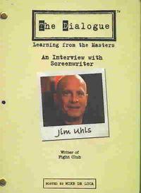 Dialogue - Jim Uhls