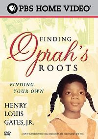 FINDING OPRAH'S ROOTS:FINDING YOUR OW