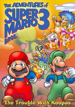Adventures Of Super Mario Bros 3 The Trouble With Koopas Artist Not Provided 843501000878 Hpb