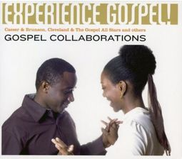 Experience Gospel: Gospel Collaborations [Digipak]