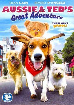 Aussie & Ted's Great Adventure
