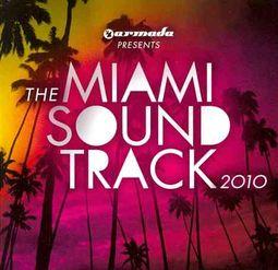 Armada Miami Soundtrack 2010
