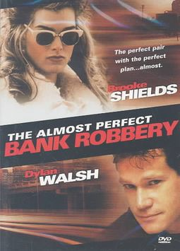 ALMOST PERFECT BANK ROBBERY