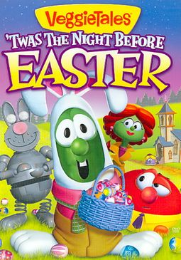 Veggie Tales: 'Twas the Night Before Easter