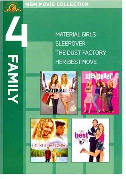 Material Girls/Sleepover/The Dust Factory/Her Best Move