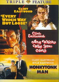 Every Which Way But Loose/Any Which Way You Can/Honkytonk Man