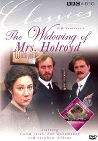D.H. Lawrence: The Rainbow/The Widowing of Mrs. Holroyd