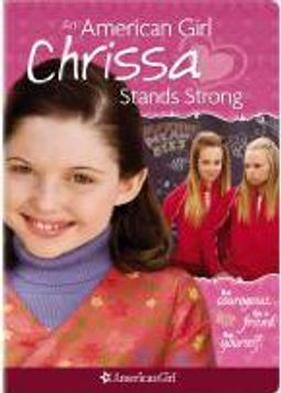 American Girl - Chrissa Stands Strong