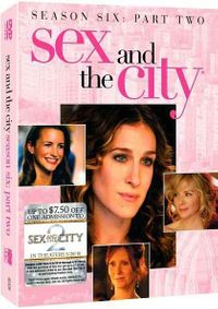 Sex and the City: The Sixth Season - Part 2