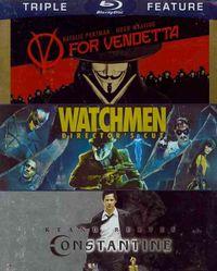 V FOR VENDETTA/WATCHMEN/CONSTANTINE