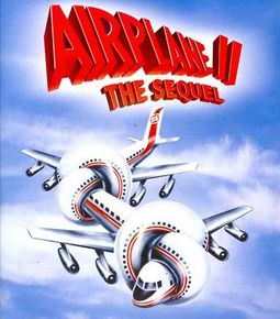 Airplane II: The Sequel!