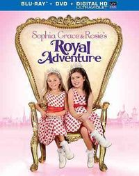 Sophia Grace and Rosie's Royal Adventure