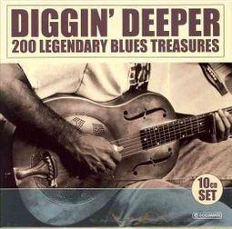 Diggin' Deeper: 200 Legendary Blues Treasures [Box]