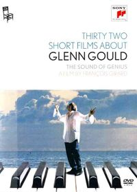 Thirty Two Short Films About Glenn Gould: The Sound of Genius