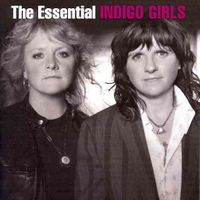 The  Essential Indigo Girls