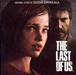 The Last of Us [Video Game Soundtrack]