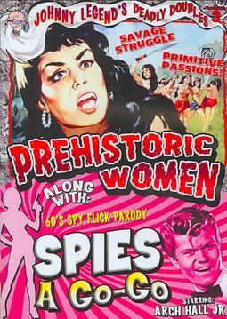 Johnny Legend's Deadly Doubles Vol. 3: Prehistoric Women/Spies-a-Go-Go