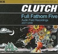 FULL FATHOM FIVE:AUDIO FIELD 2007-08