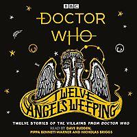Twelve Angels Weeping