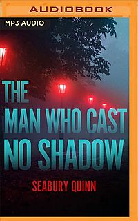 The Man Who Cast No Shadow